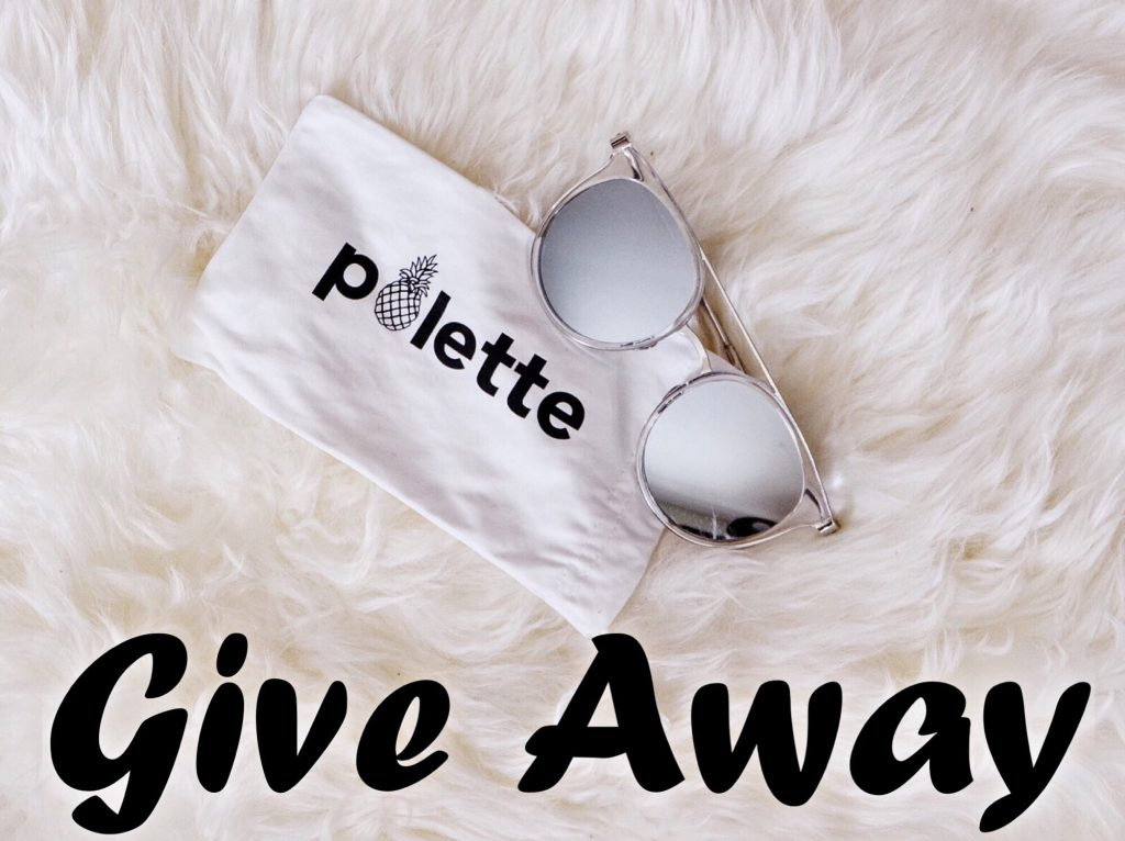 POLETTE EYEWEAR GIVE AWAY